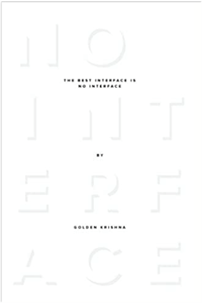 The Best Interface is No Interface - book cover