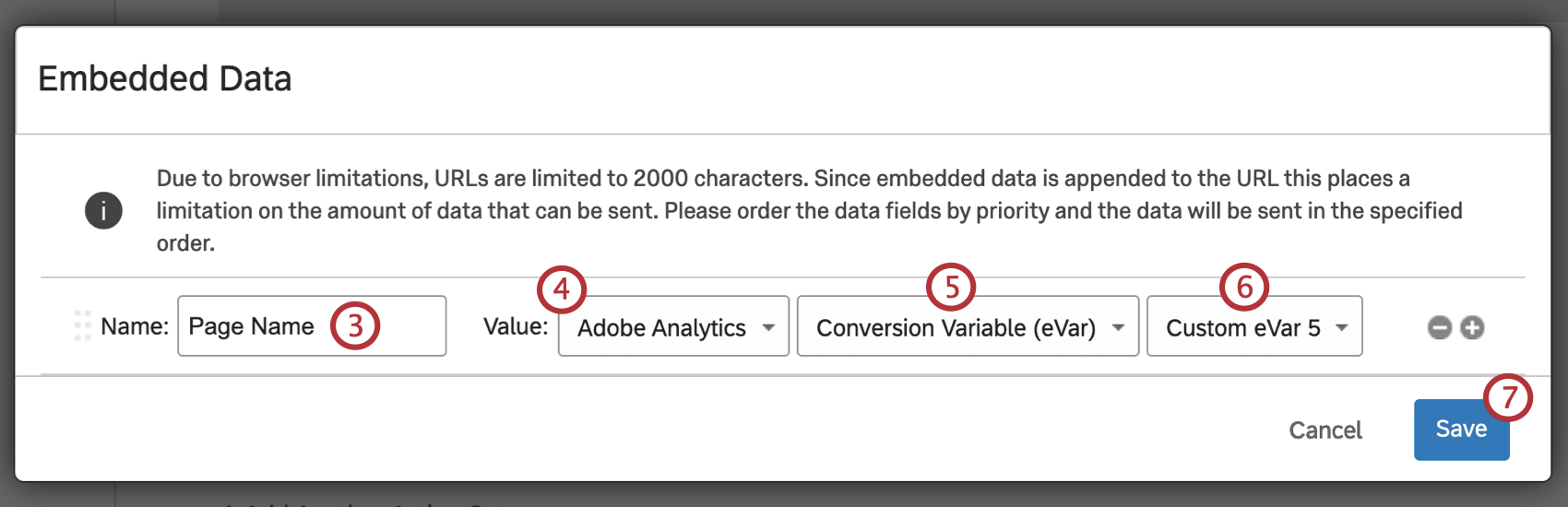 Embedded Data window where the embedded data is set to PAge Name Value of Adobe Analytics Converson Variable (eVar) No Integration equal to Custom eVar 5