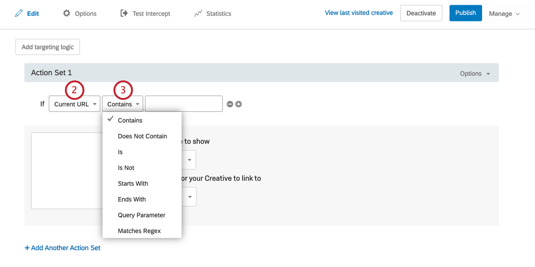 The first field says Current URL. The second field says Contains and has a dropdown to show other options