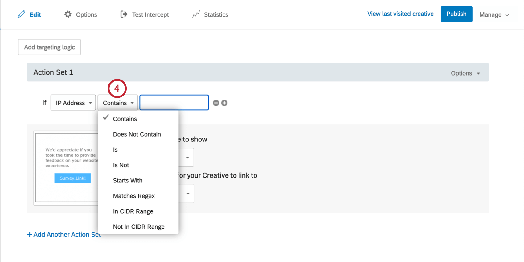 In the first field, IP Address is selected. In second, dropdown expanded to reveal options like Contains, IS, and Starts with