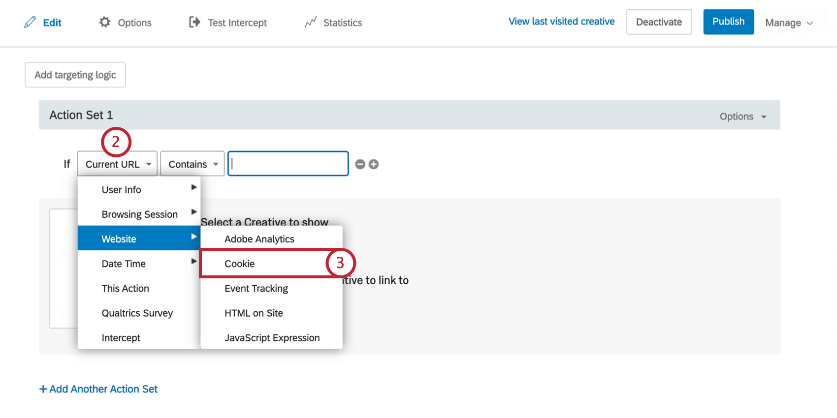First field of Adobe Analytics logic is dropped down, from the Website menu Cookie is selected