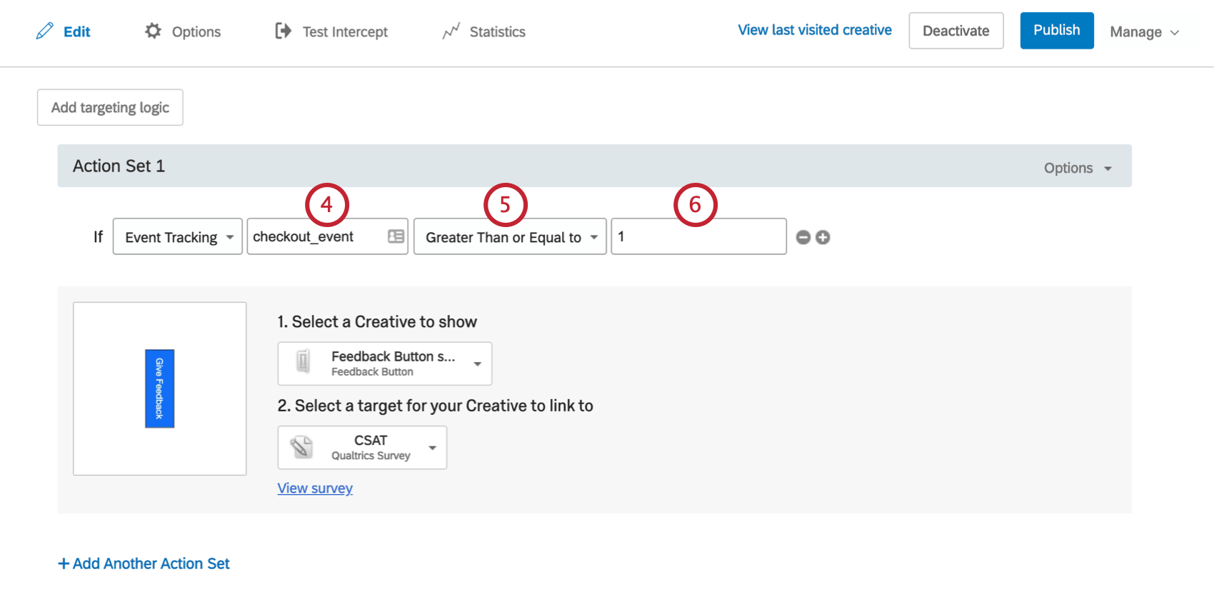 The condition says the Creative will appear if Event Tracking checkout event is greater than or equal to 1