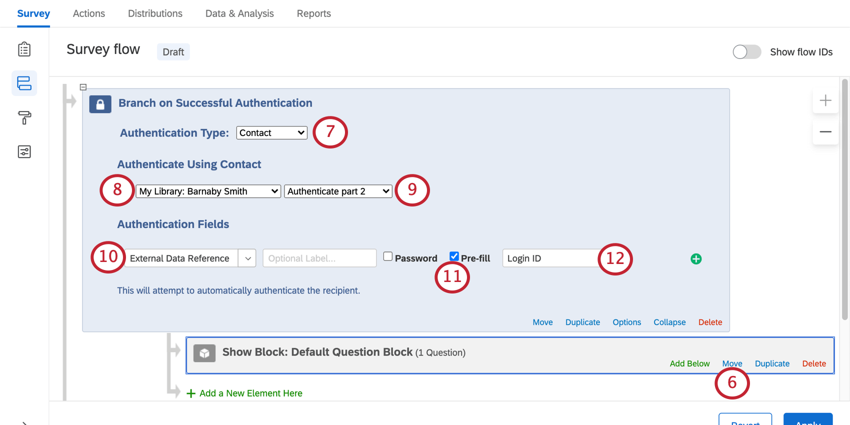 adding the authenticator based on contact, selecting the contact list, and then adding pre-fill based on loginID