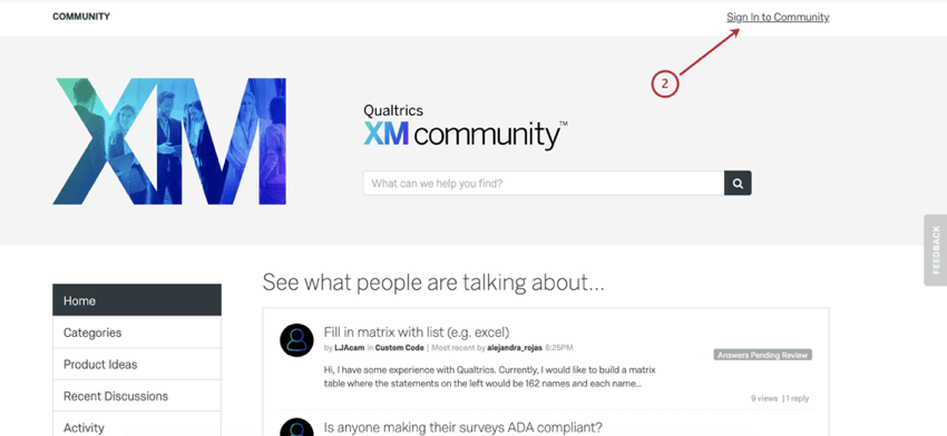 Sign in button in upper-right of community when you visit the homepage