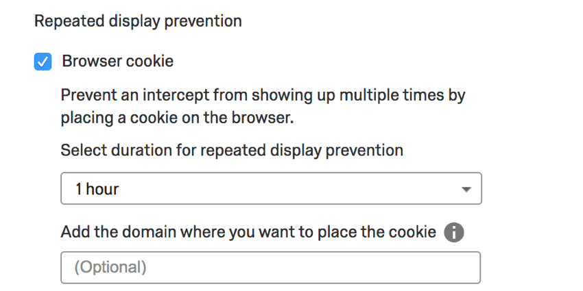 Image of repeated display prevention options. The browser cookie option is enabled and allows for selection of timeframe and website domain