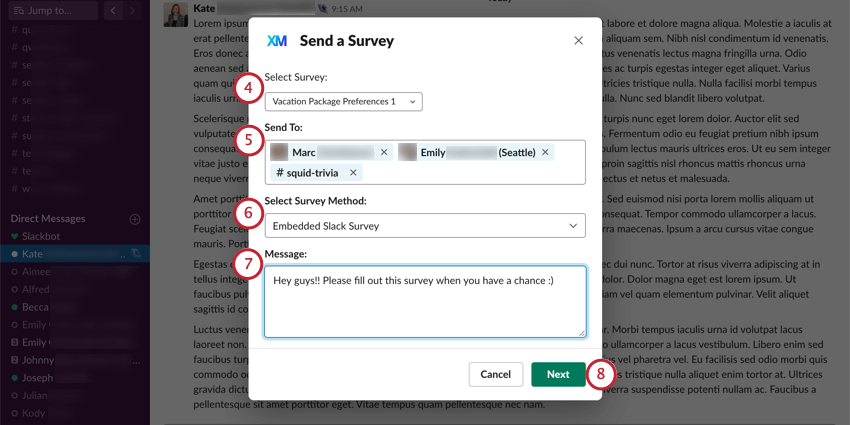 Send a survey window where you select a survey, recipients, method, and then write a message. Button to go to next stage in lower-right, in green