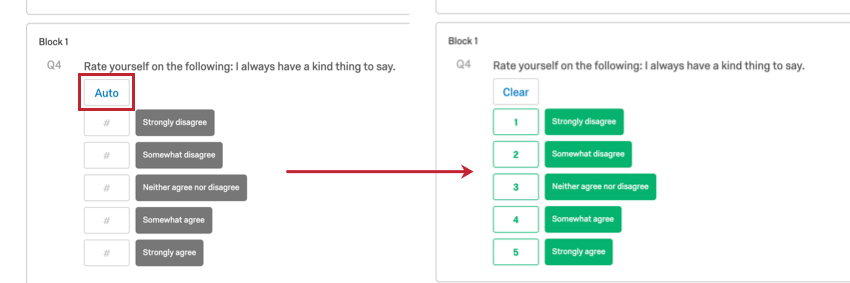 Auto button at the top of an unscored question. Arrow points to show a screenshot of the ascending scores, where strongly disagree has 1 points, rising all the way down the choices until strongly agree has 5 points