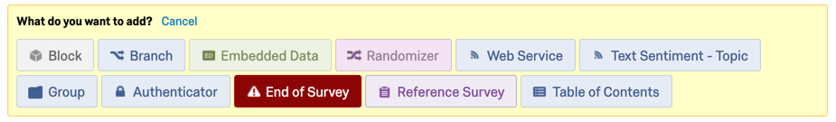 Yellow menu with a list of elements. Gray block, blue branch, green embedded data, pink randomizer, blue web service, blue text sentiment, blue group, blue authenticator, red end of survey, purple reference surveys, blue table of contents