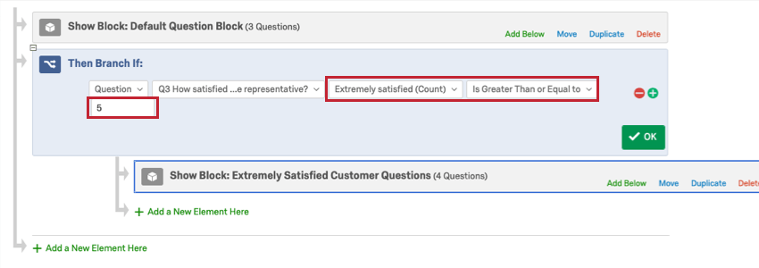 Survey Flow. Branch says if extremely satisfied count is great than or equal to 5, the respondent goes to the Extremely Satisfied Customer Questions block