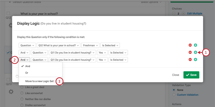 Showing the plus sign to the right, the AND dropdown to the left, the final option in the AND dropdown which says to move to a new logic set