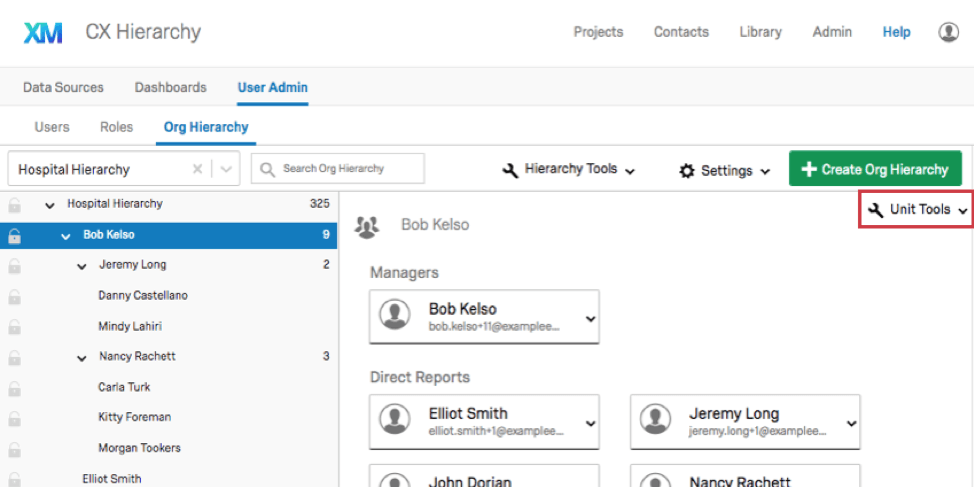 Unit Tools button on the upper-right of the Org Hierarchies section