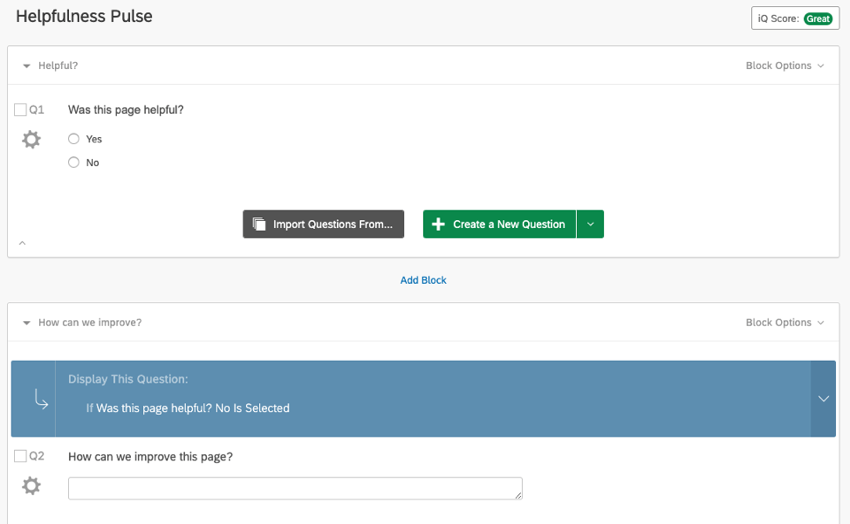 """Survey appears as described: first block has the helpfulness question. Second block of the survey has a clarification """"more feedback?"""" question with a display logic on it"""
