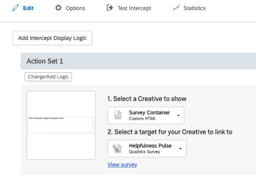 Intercept with the Custom HTML project under the creative to show, and the helpfulness pulse as the Qualtrics survey selected