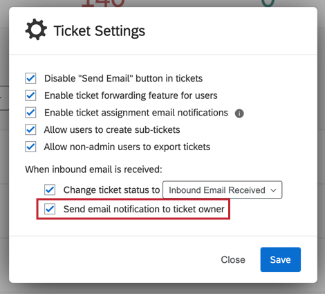 "image of the ""send email notification to ticket owner"" option"