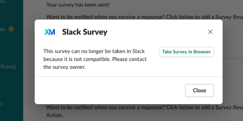 """image of the """"this survey can no longer be taken in slack because it is not compatible"""" error message"""