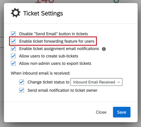 "image of the ""enable ticket forwarding feature for users"" option"