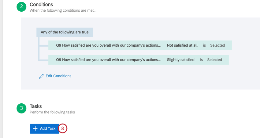 We see an example condition: Send the email if any of the following are true: customer says they are not satisfied at all with the company, customer says they are slightly dissatisfied. Under that, step 3 in an action, is the blue add task button