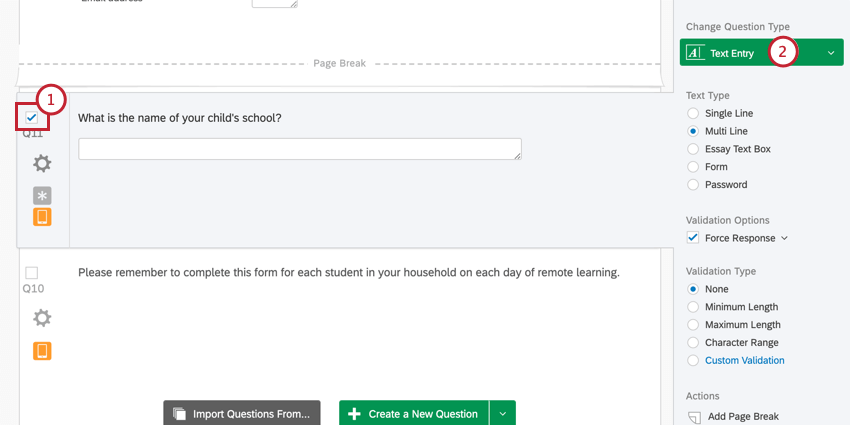 In the survey editor, the open text question is selected, and its type can be changed in the green dropdown on the upper-right that currently says Text Entry