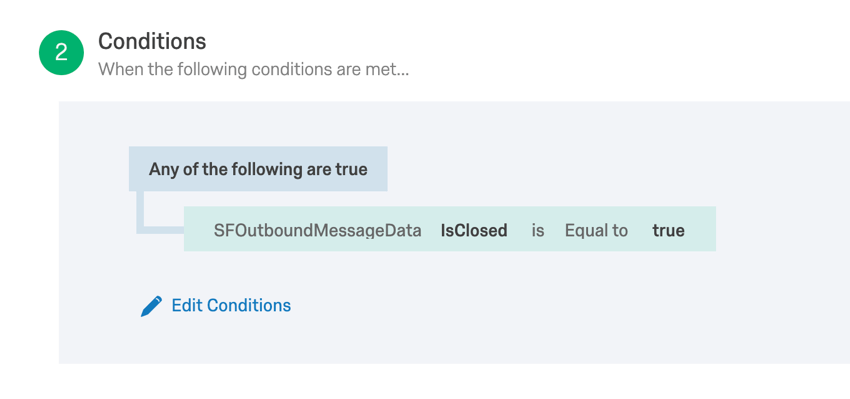 conditions based on if IsClosed is equal to true