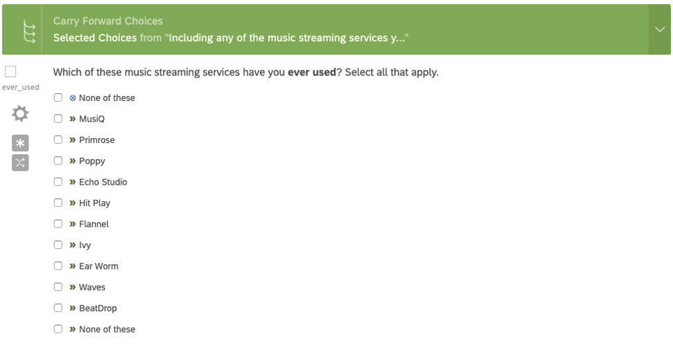 Which of these streaming services have you ever used? Answers are multi-select, a list of brands. Up top, the question has carry forward