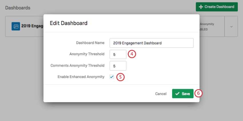 New window opens. Under dashboard name, anon threshold; then at the bottom, checkbox for enabling enhanced anonymity