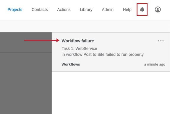 "Bell icon in upper-right of account clicked. Expanded to show ""Workflow failure. Task 1 Webservice in workflow ""Post to Site"" failed to send"