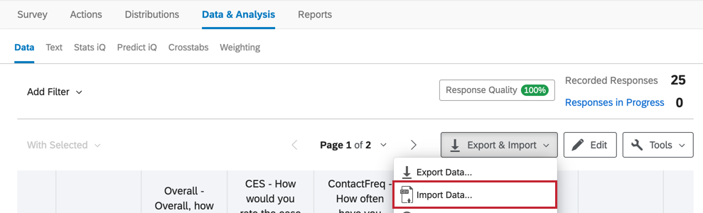 Inside a survey, the data and analysis tab, and inside that, the export & import option next to tools. second option inside menu that opens is import data