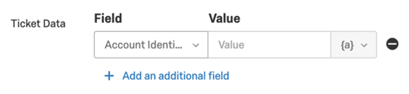 Ticket Data, choose existing field then set a value