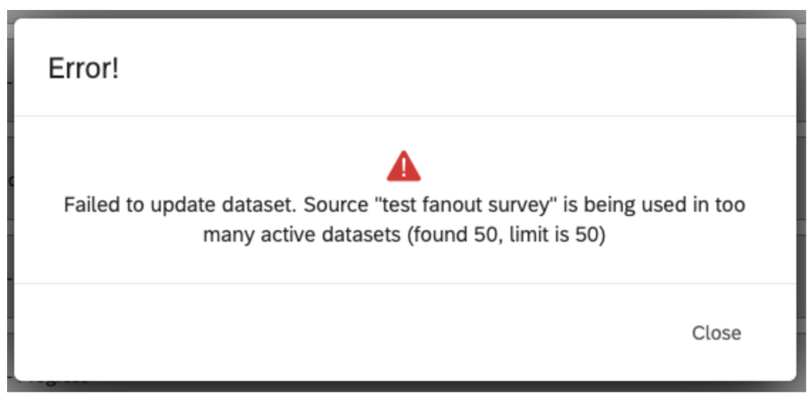 the error message received after trying to use a data source in more than 50 active datasets