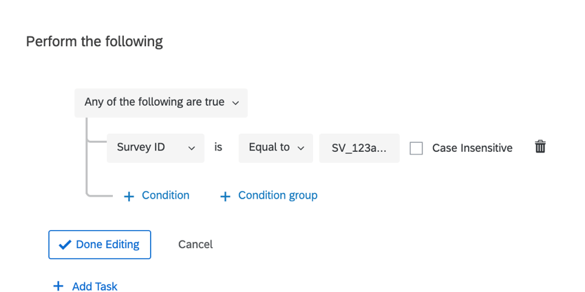 an example condition to trigger the survey when the survey ID is equal to a specific survey's ID