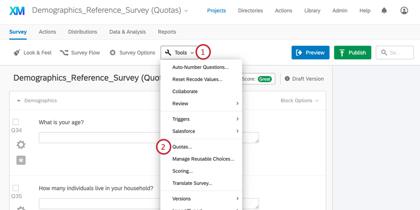 On the Survey tab, the Tools button expands to reveal the Quotas option