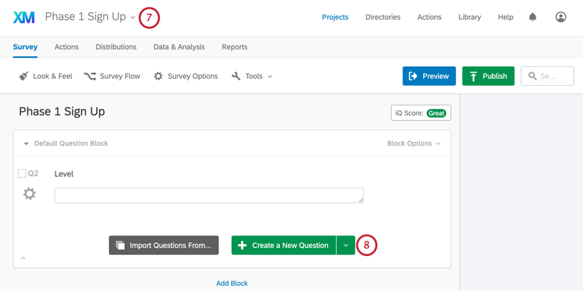 """In a different survey called """"phase 1 sign up."""" Indicating the green create question button"""