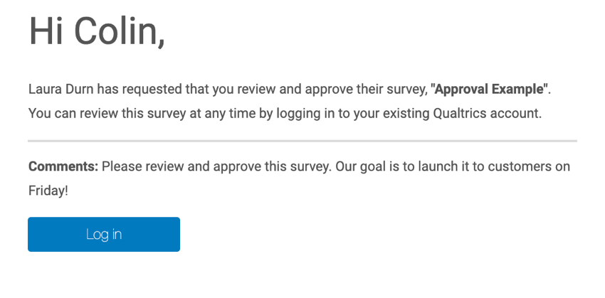 the email you receive when someone has asked you to review your survey