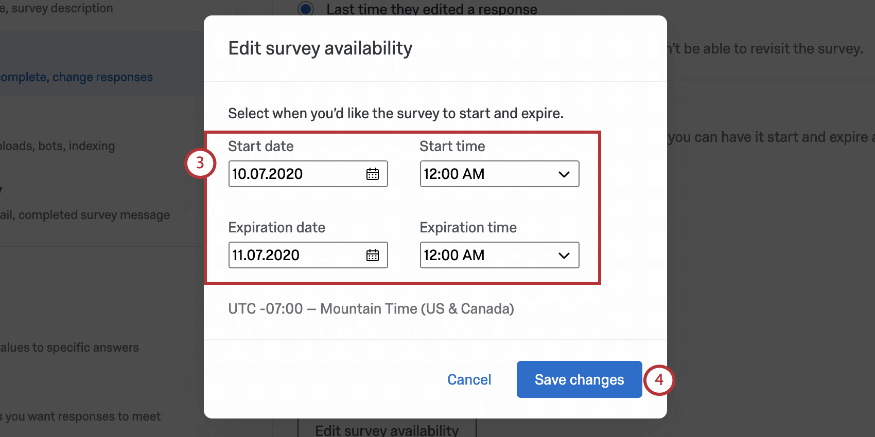 New window opens where you can enter the time range the survey should be available for