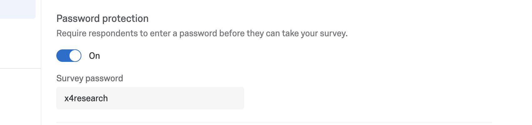 Enable password protection, makes a field appear where you can type a password. The password does not get hidden by asterisks