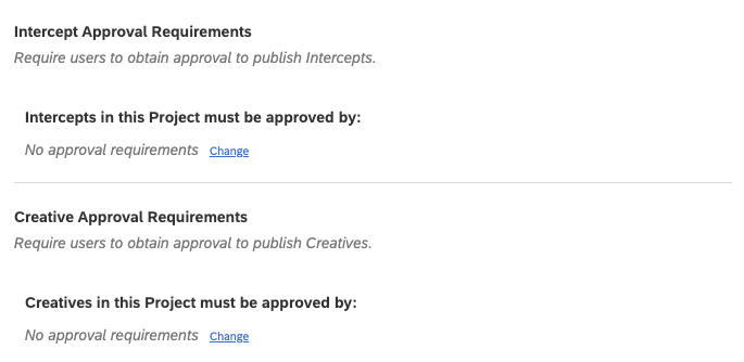 Approval Requirements Section for intercepts and creatives