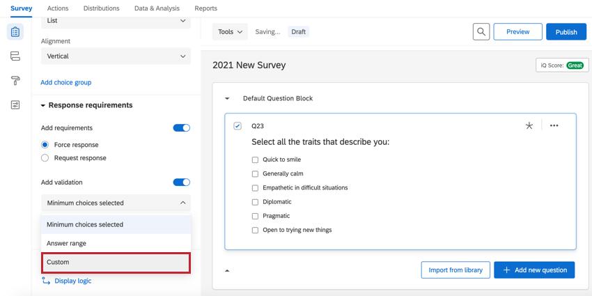 the custom validation option on a multiple choice question