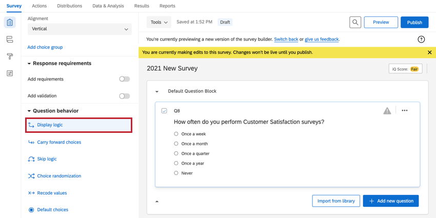 the question behavior section of the survey builder with display logic highlighted