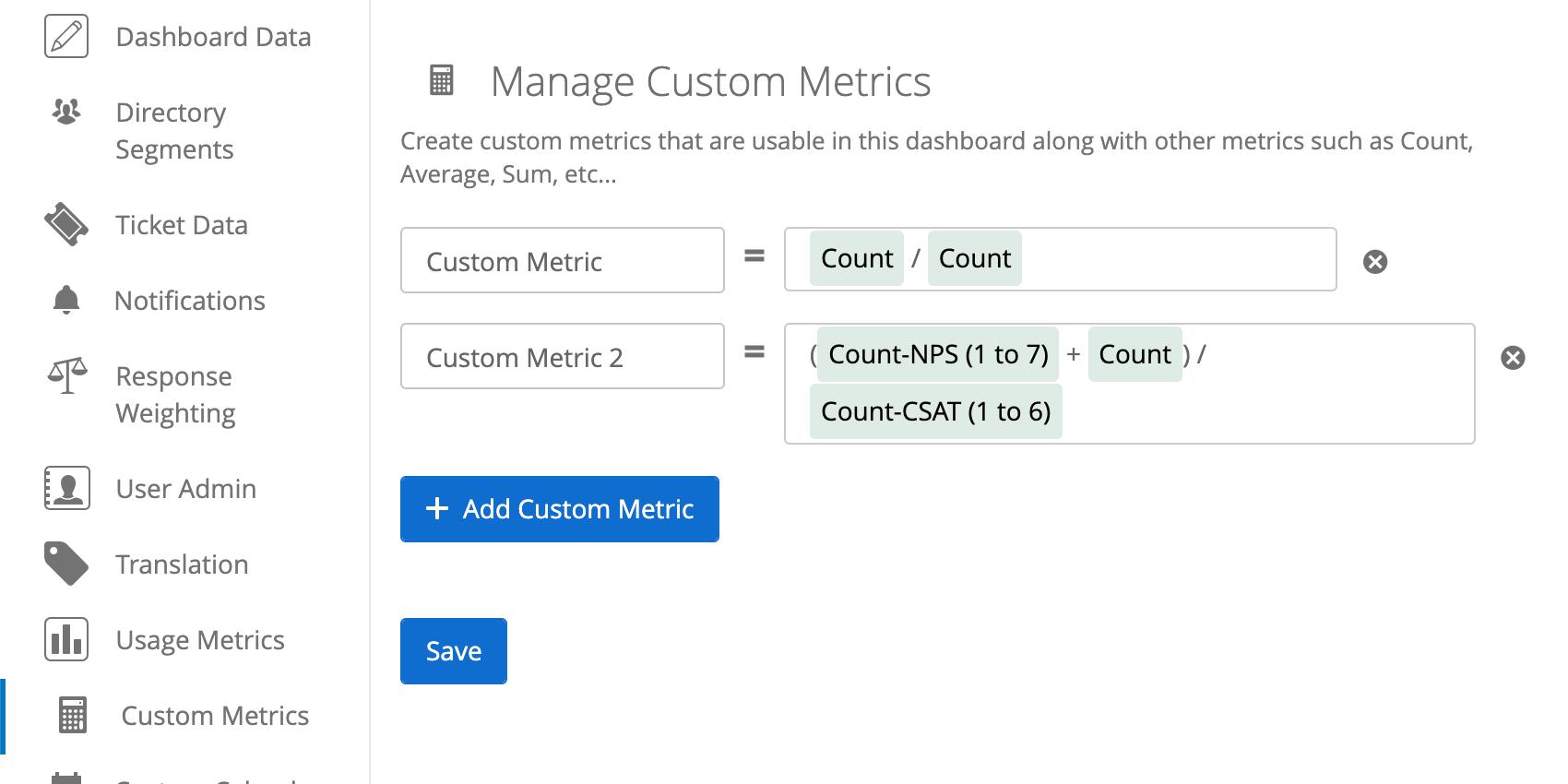 Custom metrics as described