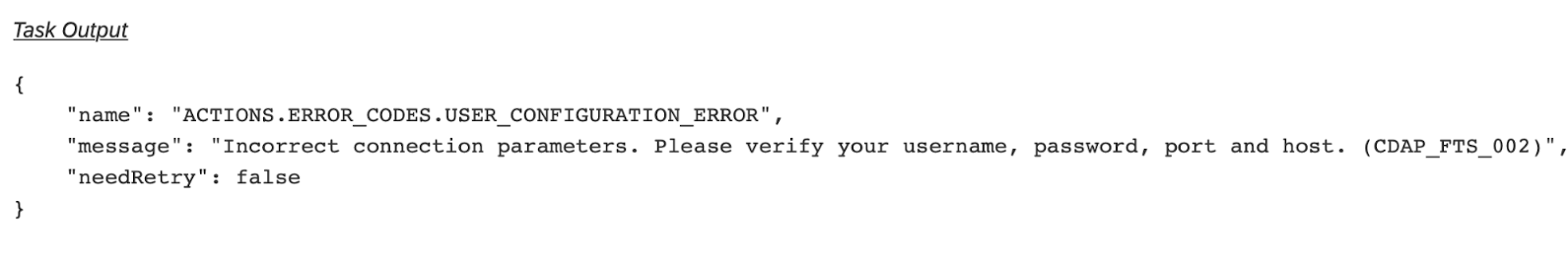 the task output section of a failed action giving the error why it failed