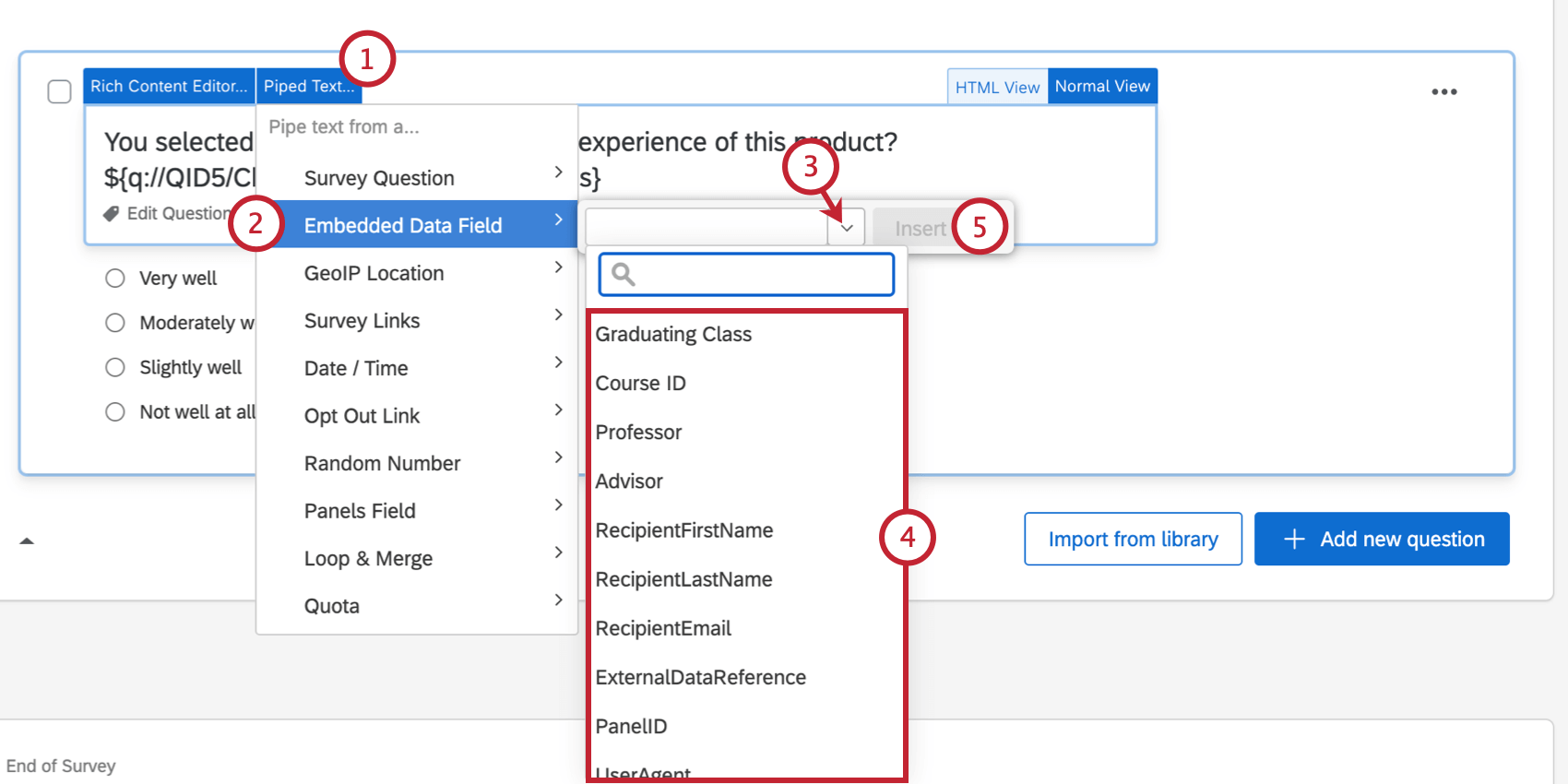 Embedded Data piped text menu is open. Field with dropdown for selecting existing embedded data to insert