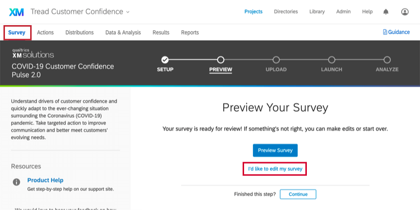 in the survey tab, clicking I'd like to edit my surve