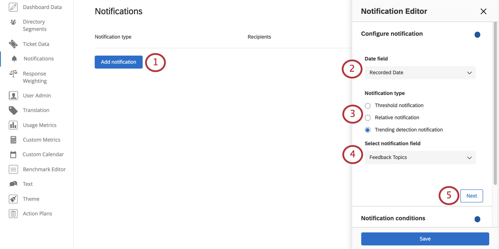 Add notification button, blue, left middle of screen. The monitor customizer opens to right and has the fields described, but the type of notification is listed below the field you are selecting