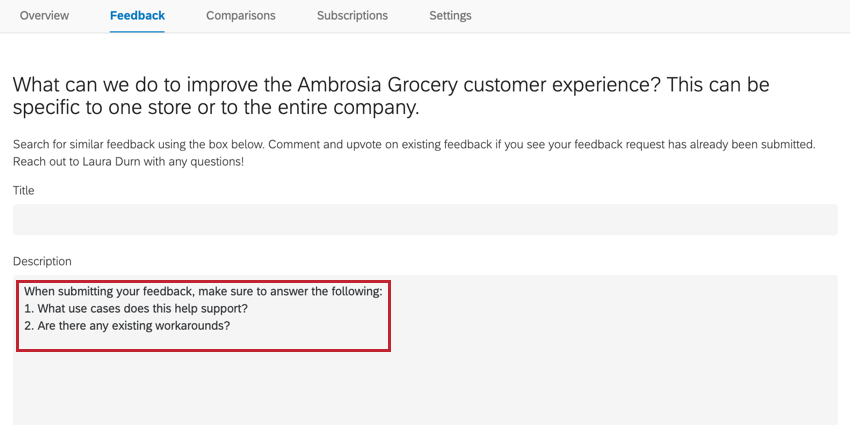 submitting a feedback request. questions are prefilled in the request description field
