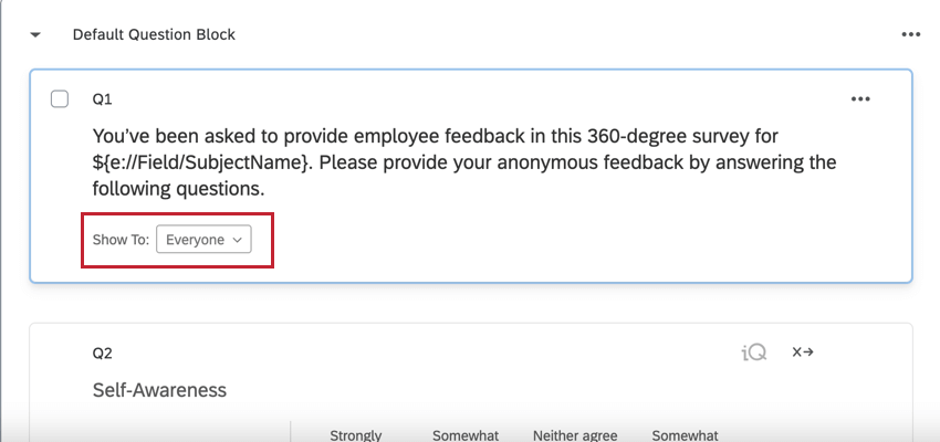 """the """"show to:"""" field on a question in the survey builder for adding quick display logic"""