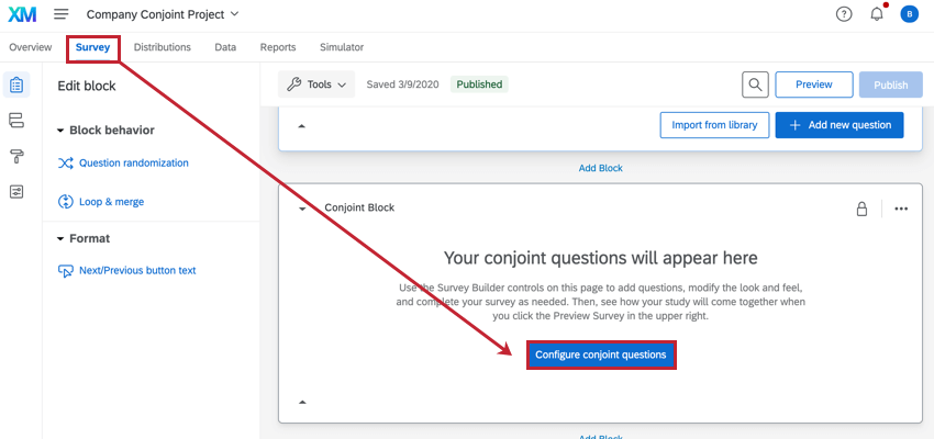 the survey tab of a conjoint project. the configure conjoint questions button is in the survey builder