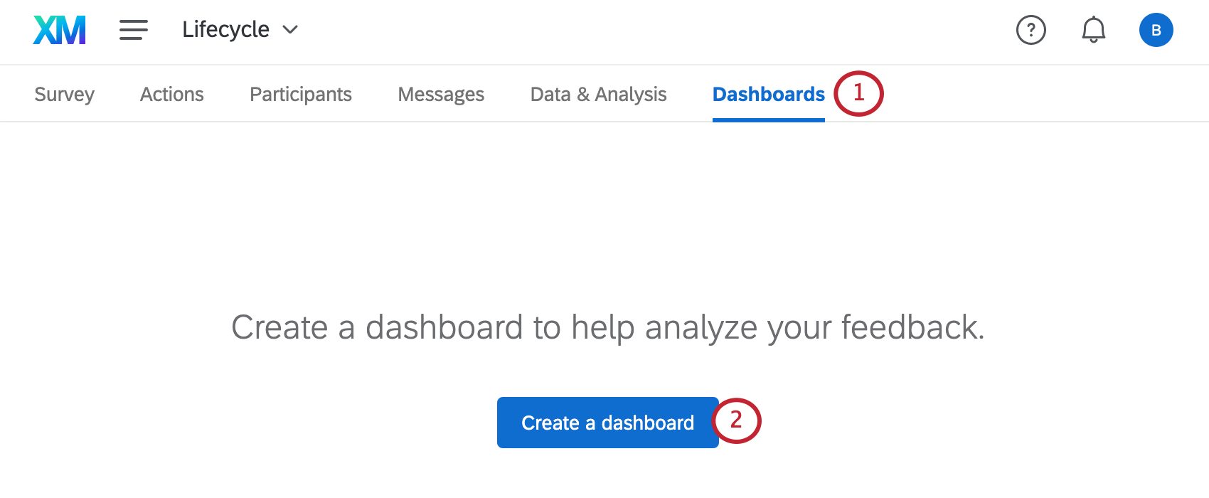 Create Dashboard button in the center of the Dashboards tab (because no dashboards have been created yet)