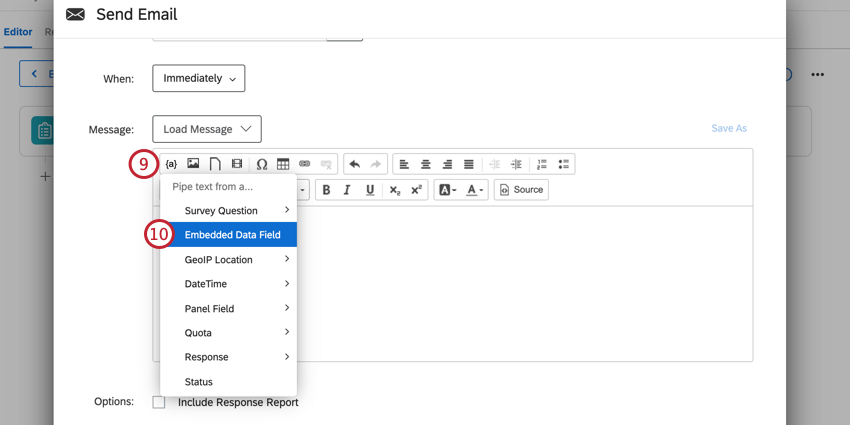 clicking the piped text icon on the message editor and selecting embedded data field
