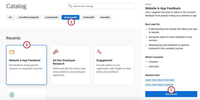 in the catalog, selecting employeexm then website / app feedback then get started