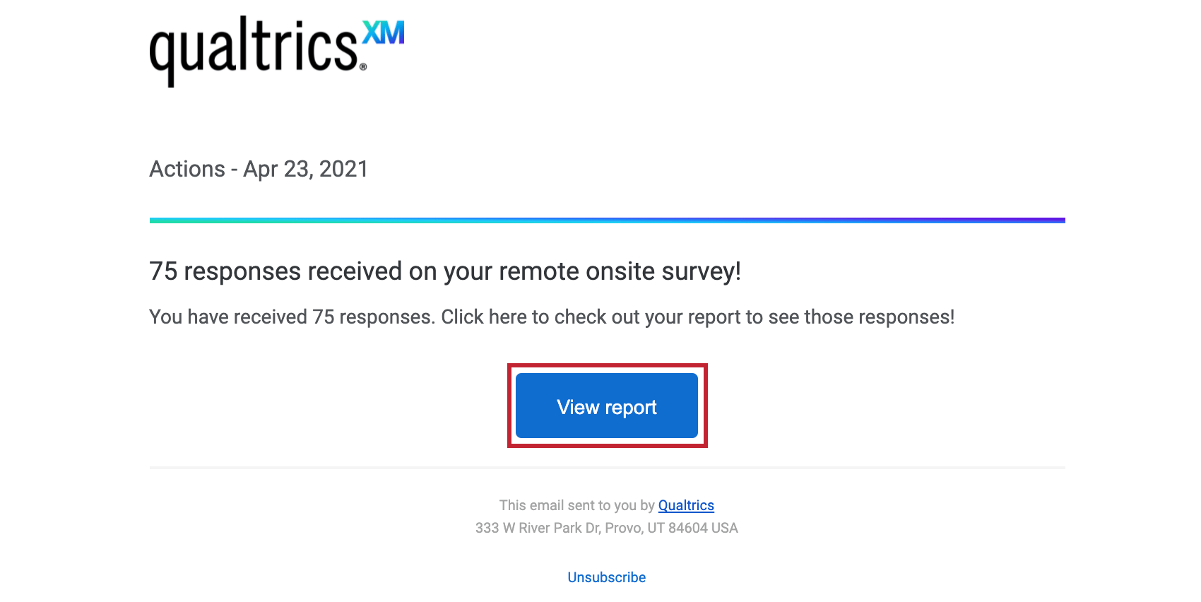 Email listing number of survey responses. Under the text is a blue button for viewing reports